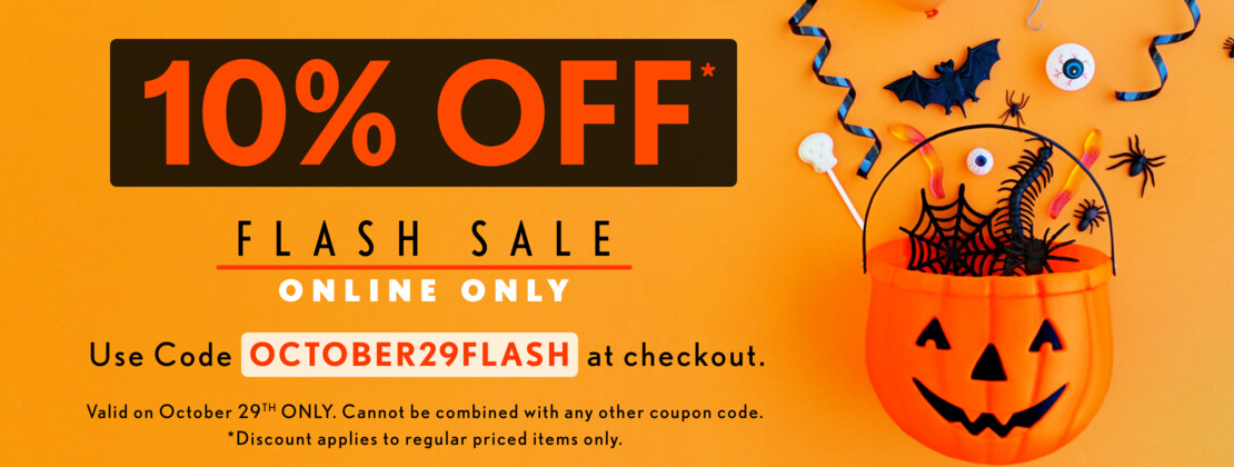 Flash sale! 10% OFF regular priced items with coupon code!