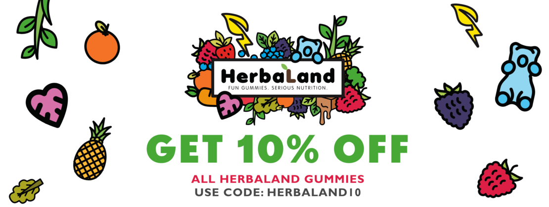 Herbaland - Get 10% OFF all Herbaland Gummies!
